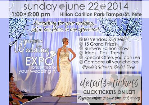 St. Petersburg, FL Bridal Show, Sunday, June 22, 2014 - Hilton Carillon Park Hotel