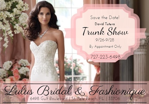 Lulus Bridal Shop in St. Petersburg, FL - David Tutera Wedding Dress Trunk Show
