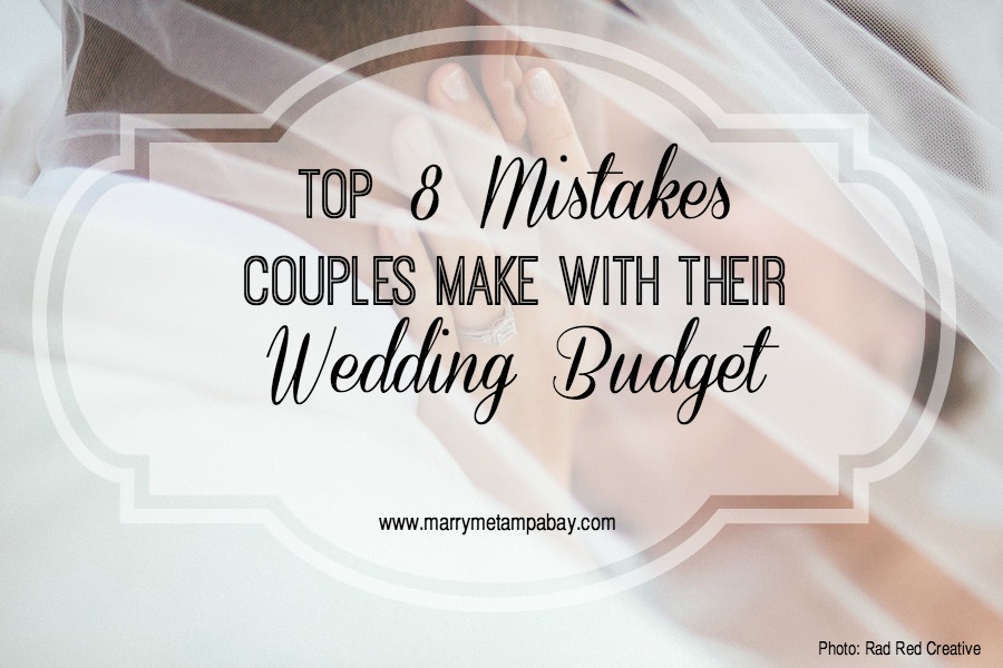 top 8 mistakes couples make with their wedding budget