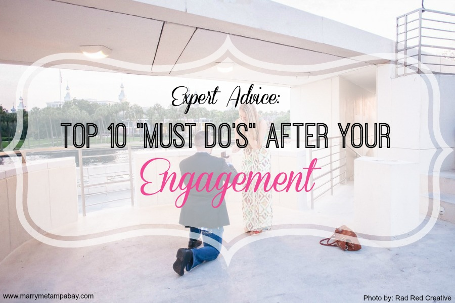 """Expert Advice: Top 10 """"Must Do's"""" After Your Engagement"""