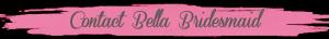 Contact Bella Bridesmaid