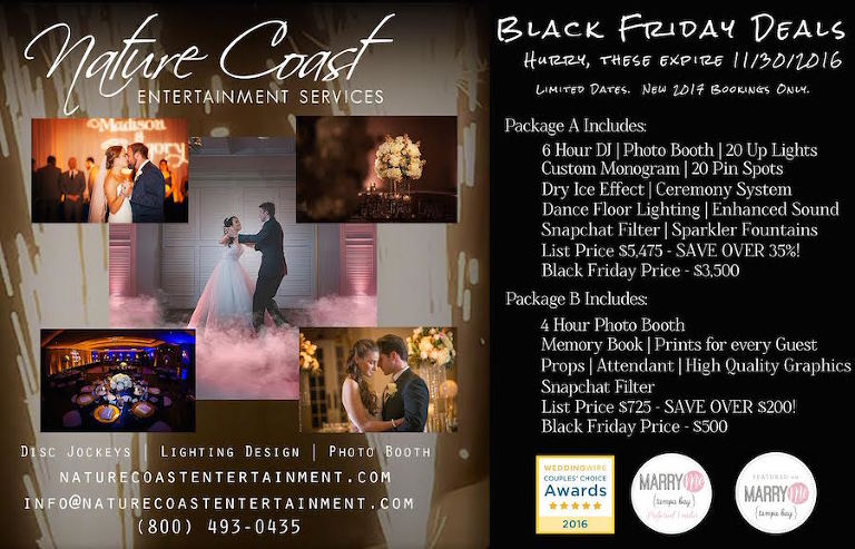 Nature Coast Entertainment Services Black Friday 2016 Special
