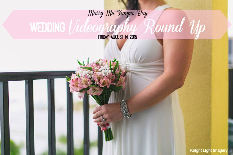 St. Pete - Tampa Wedding Videography Round Up | Real Tampa Bay Weddings