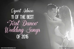 Expert Advice 11 of the Best First Dance Wedding Songs of 2015 | Grant Hemond & Associates