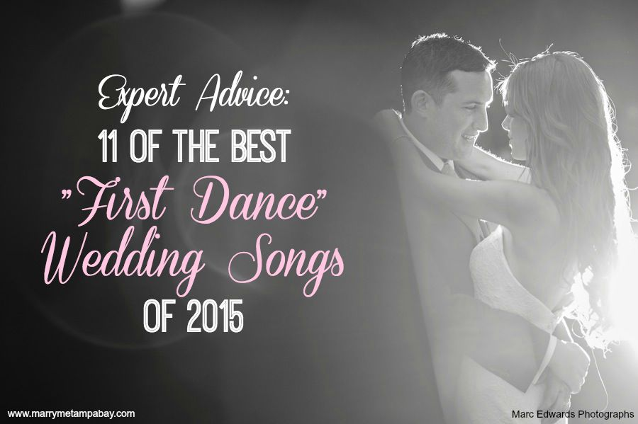 11 Of The Best First Dance Wedding Songs 2015