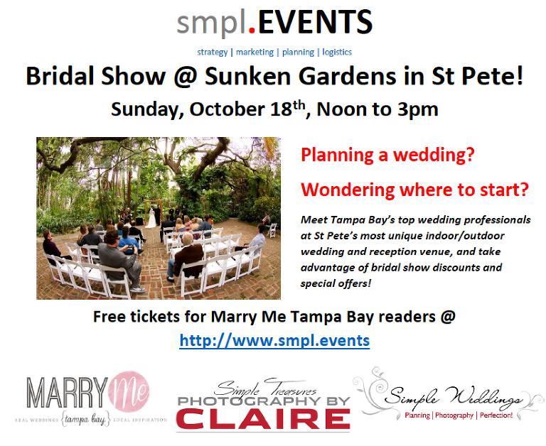St. Petersburg Bridal Show Sunken Gardens | Sunday, October 18, 2015