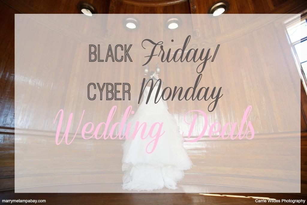 Black Friday - Cyber Monday Wedding Deals
