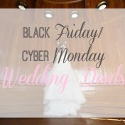 Black Friday - Cyber Monday Wedding Deals