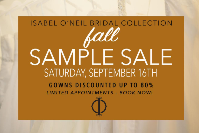 Isabel ONeil Bridal Collection September Bridal Sample Sale