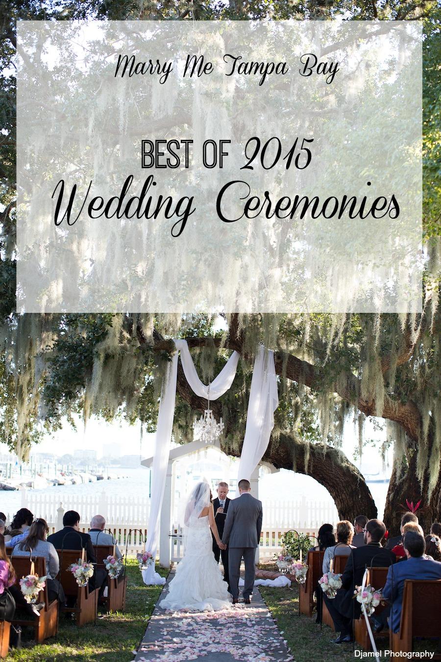Marry Me Tampa Bay Wedding Best of 2015 - Tampa Bay Wedding Ceremony Venue Locations Wedding Photos