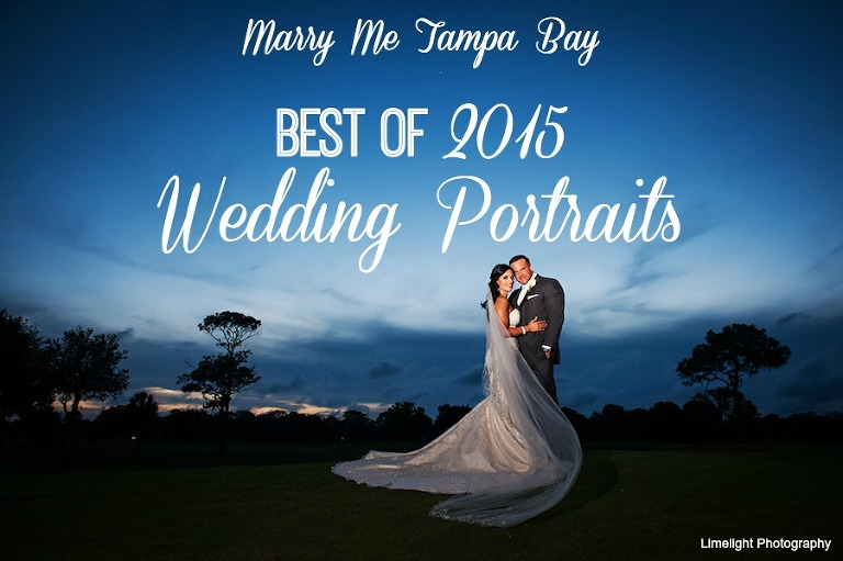 Marry Me Tampa Bay Wedding Best of 2015 - Tampa Bay Wedding Photographer Portraits