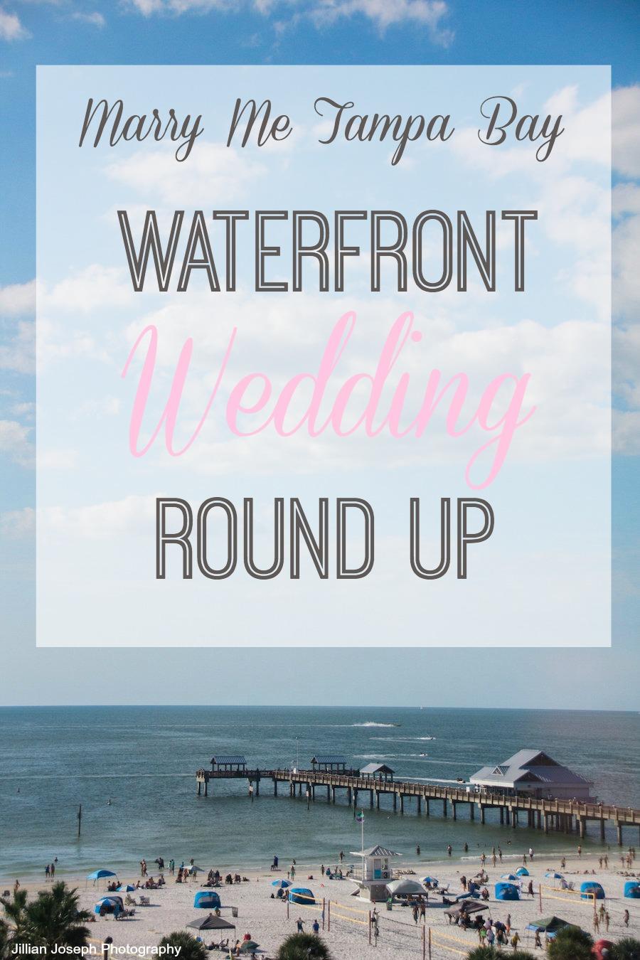 Waterfront Weddings   Tampa Bay Wedding Round Up