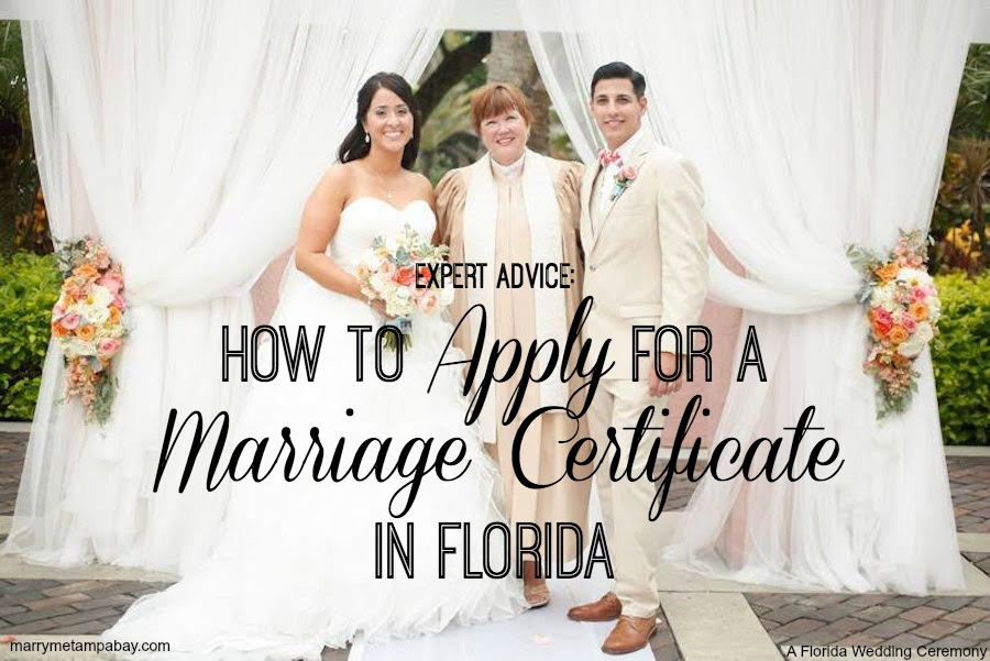 Expert Advice: How to Apply for Marriage Certificate in Florida