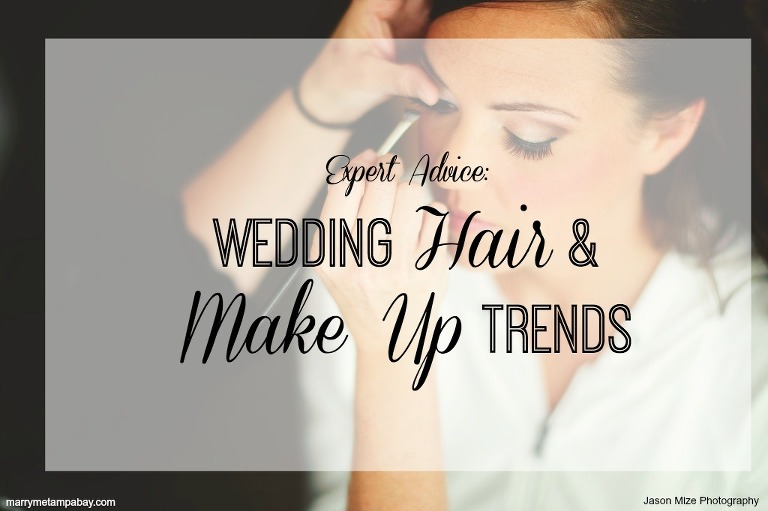 Expert Advice Tampa Bay Wedding Hair and Makup Trends