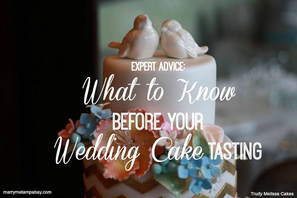 Expert Advice: What To Know Before Your Wedding Cake Tasting