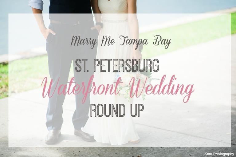 St. Pete Wedding Round Up