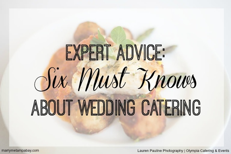 Expert Planning Advice about Hiring a Tampa Bay Wedding Catering