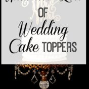 Ultimate List of Wedding Cake Topper | Wedding Cake Inspiration