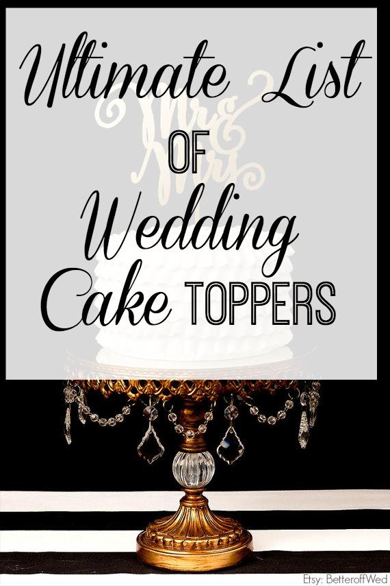 Ultimate List of Wedding Cake Topper | Wedding Cake Inspiration