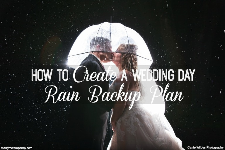 Wedding Expert Advice: How to Create a Wedding Rain Day Backup Plan | Carrie Wildes Photography