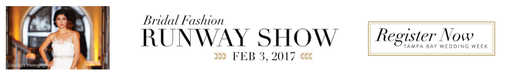 Tampa Bay Wedding Week Bridal Fashion Runway Show 2017