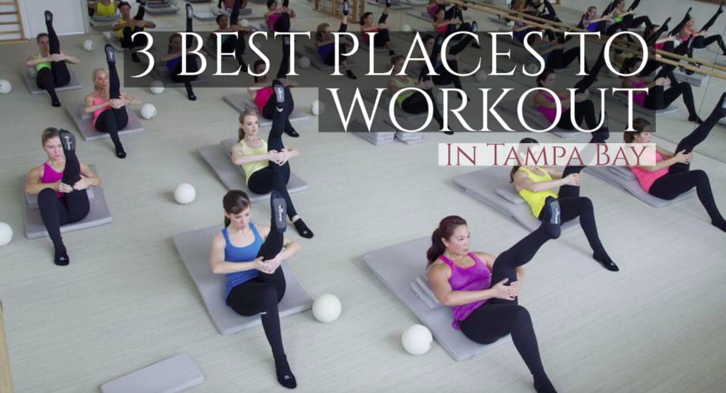 Best Places to Workout in Tampa Bay | Tampa Bay Fitness Studios