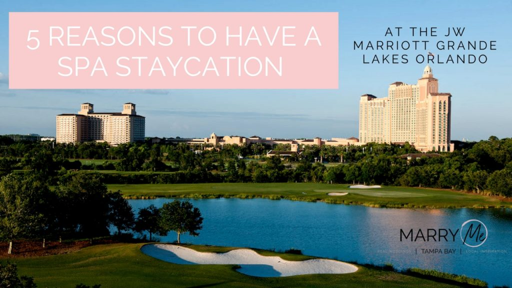 5 Reasons to Have a Staycation at the JW Marriott Grande Lakes Orlando