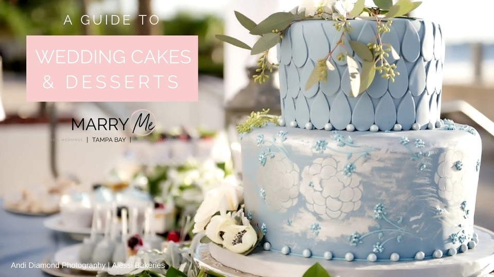 Expert Advice A Guide To Wedding Cake And Desserts