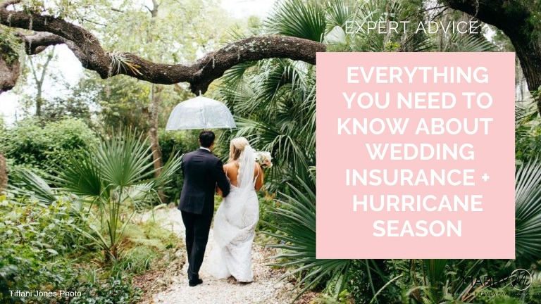 Expert Advice: Everything You Need to Know About Wedding Insurance + Hurricane Season | Wedding Protector Plan Insurance