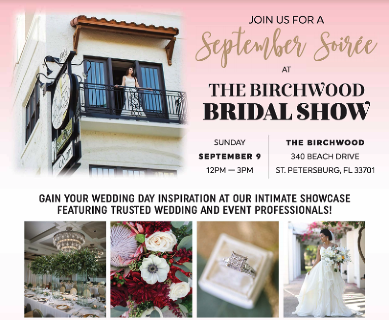 Downtown St. Pete Bridal Show Sunday, September 9, 2018 The Birchwood | Tampa Bay Bridal Show