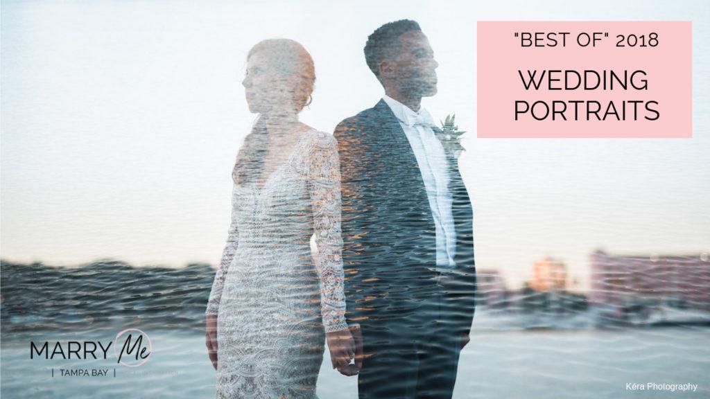 """Best of"" 2018: Wedding Portraits"