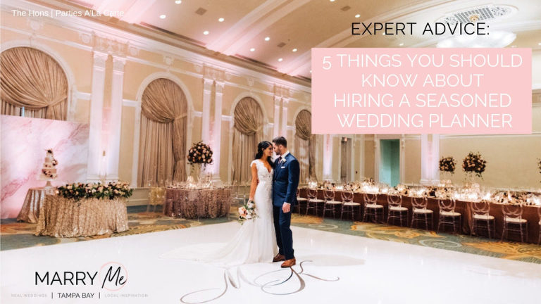 Wedding Planning Advice: 5 Things You Should Know About Hiring a Seasoned Wedding Planner