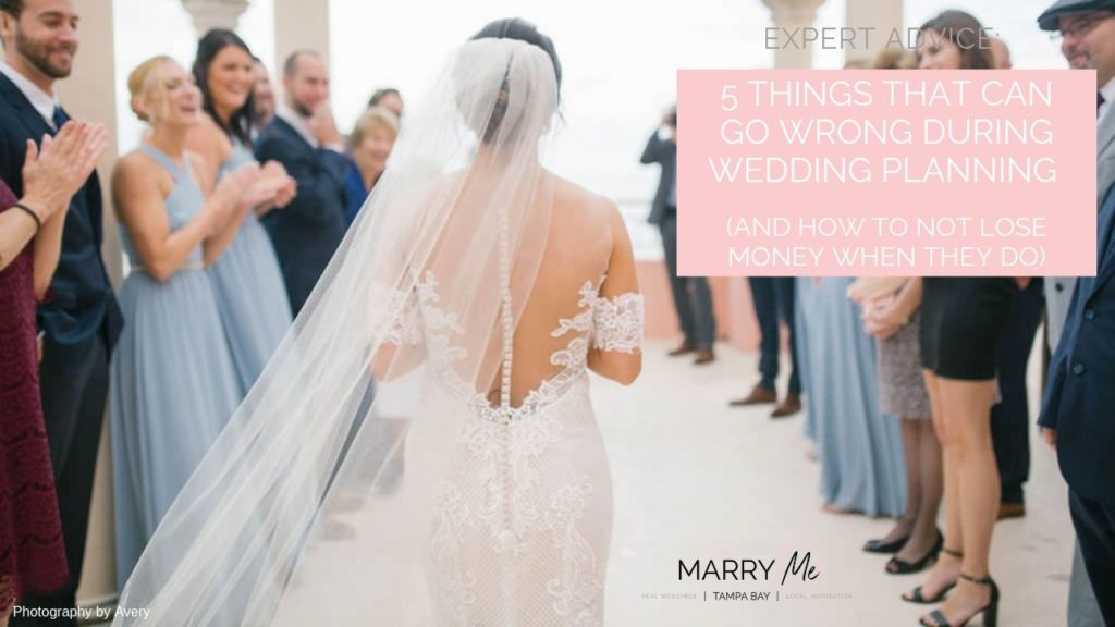 5 Things That Can Go Wrong During Wedding Planning | Wedding Insurance Coverage from Wedding Protector Plan