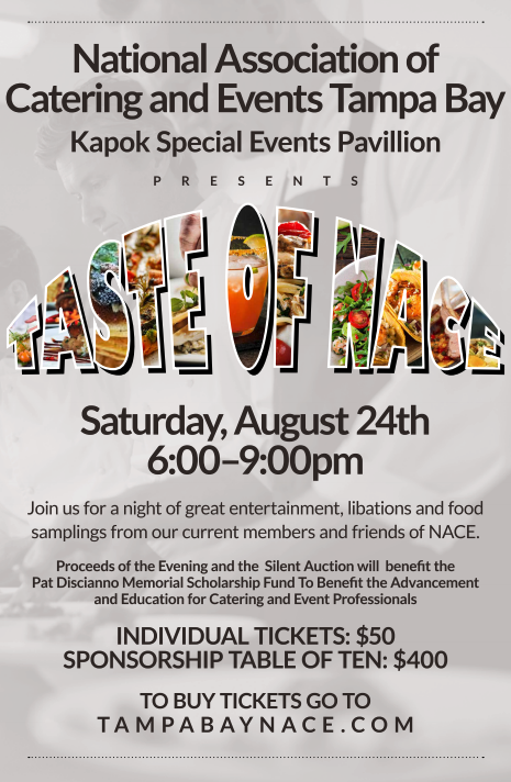 Tastes of Tampa Bay NACE Event. Saturday, August 24, 2019