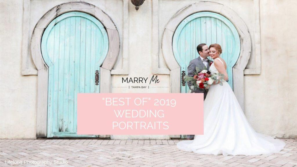 Best of 2019: Wedding Portraits | Tampa Bay Wedding Photographer