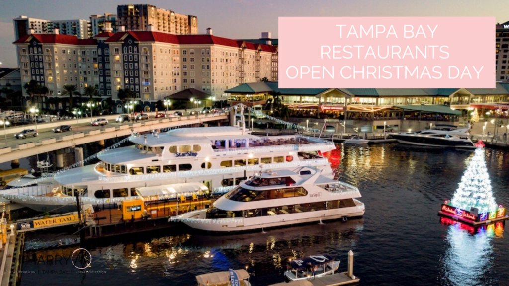 Tampa Bay Restaurants Open on Christmas Day 2019 | Where to Eat on Christmas Day