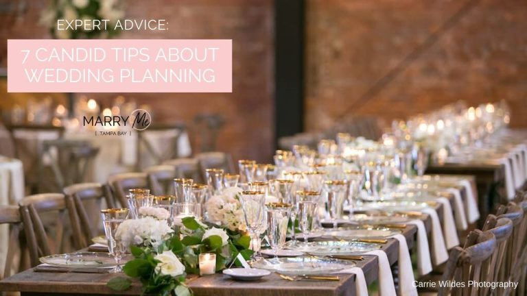 Expert Wedding Planning Advice: 7 Candid Tips About Planning a Wedding