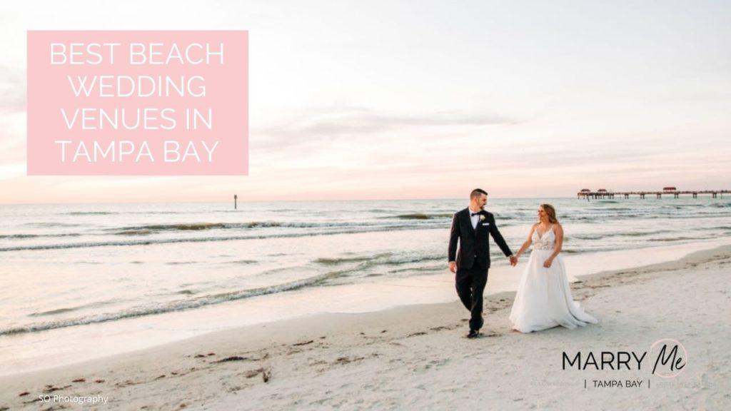 Best Beach Wedding Venues in Tampa Bay