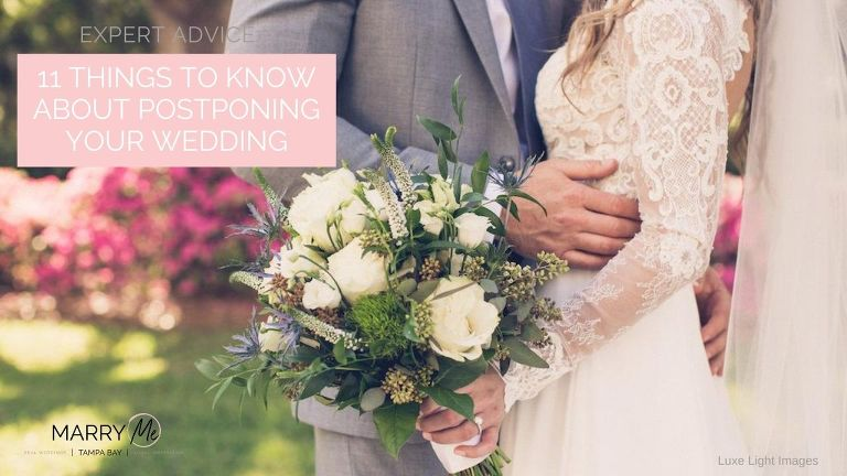 Expert Advice: 11 Things to Know about Postponing Your Wedding Because of Coronavirus Covid-19 | Luxe Light Images