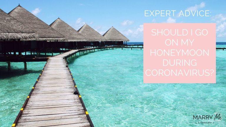 Coronavirus and Honeymoon Travel Advice | Be The Tourist Wedding Travel Agent