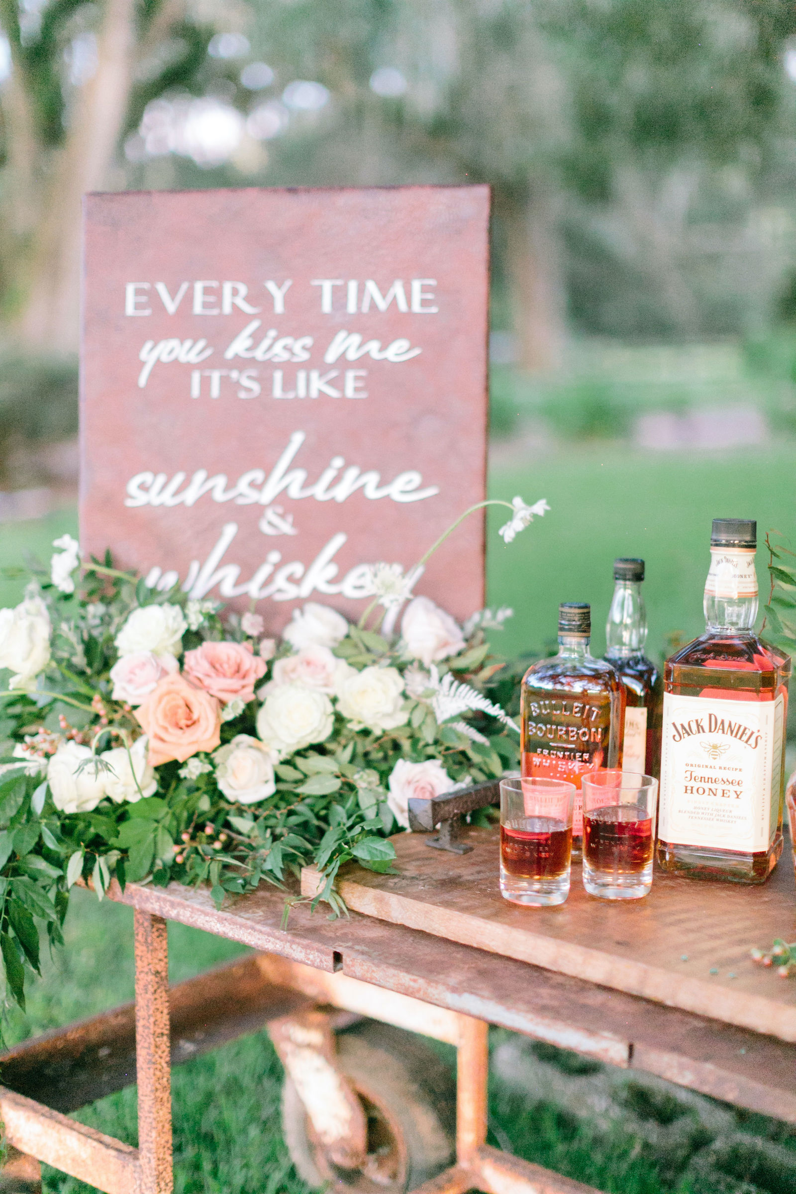 Outdoor Wedding Unique Whiskey Bar | Every Time You Kiss Me It's Like Sunshine And Whiskey Sign