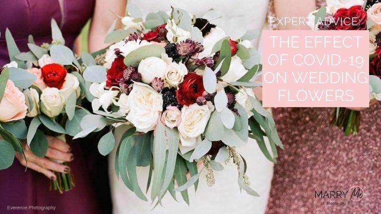 Expert Advice: The Effect of COVID-19 on Wedding Flowers | Coronavirus Wedding Advice