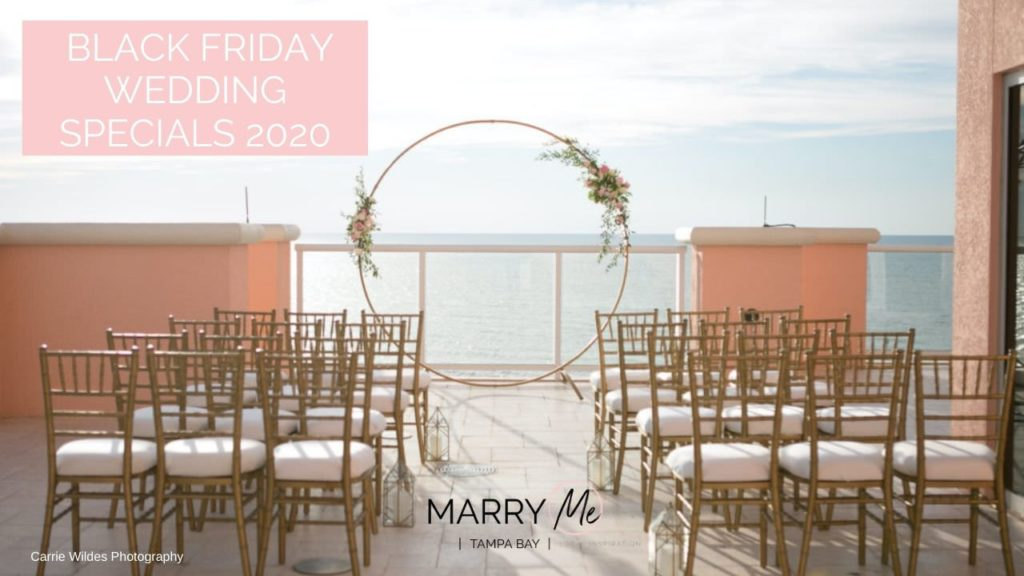 Best Tampa Bay Black Friday Wedding Specials, Sales, and Discounts 2020