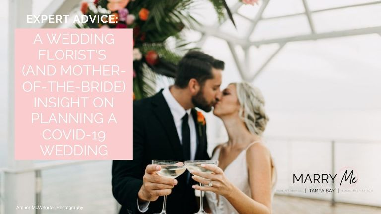 COVID-19-Coronavirus Wedding Planing Advice | Tampa Bay Wedding Florist Brides N Blooms Designs