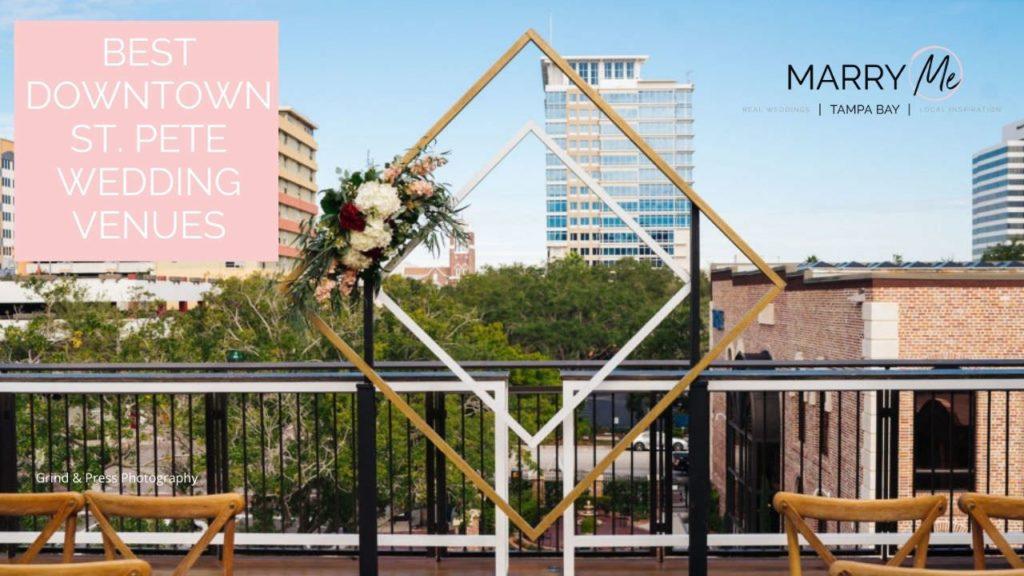 Best Downtown St. Pete Wedding Venues | Tampa Bay Wedding Venues