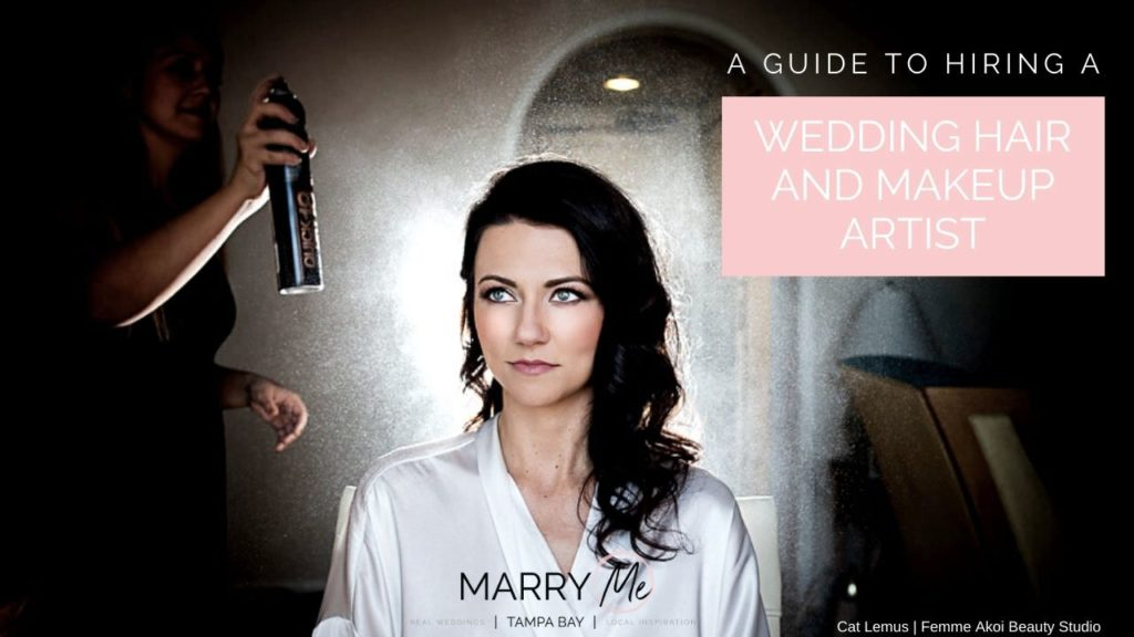 Expert Advice: A Guide to Hiring the Best Tampa Bay Wedding Hair and Makeup Artist`
