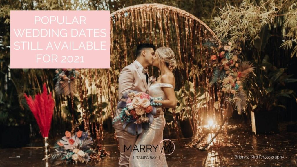Popular Tampa Bay Wedding Venue Dates Still Available | 2021