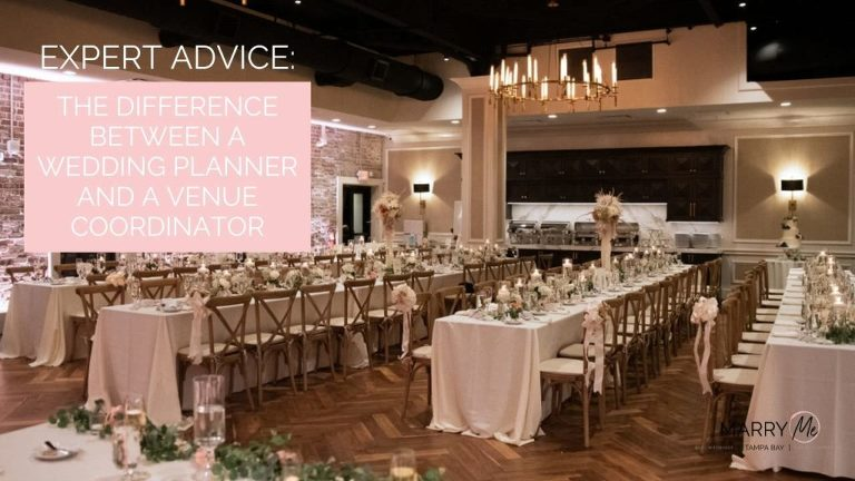 Expert Advice: The Difference Between a Wedding Planner and a Venue Coordinator