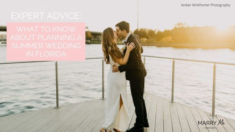 Expert Advice: What to Know About Planning a Summer Wedding in Florida | Wedding Planning Advice
