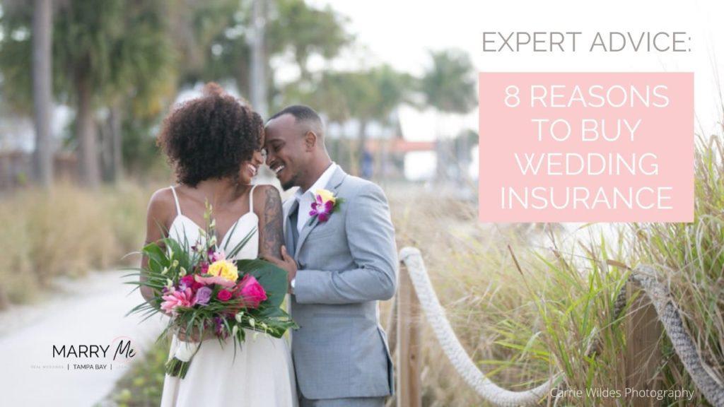 8 Reasons To Buy Wedding Insurance | Wedding Protector Plan